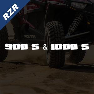 RZR 900 S & 1000 S