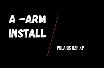 A Arm Install Polaris Rzr/Ranger Orb